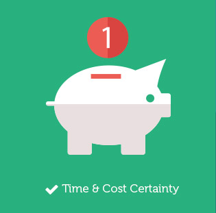 Time & Cost Certainty