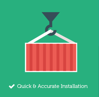 Quick & Accurate Installation