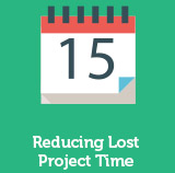 Reducing Lost Project Time