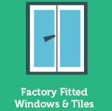 Factory Fitted Windows & Tiles